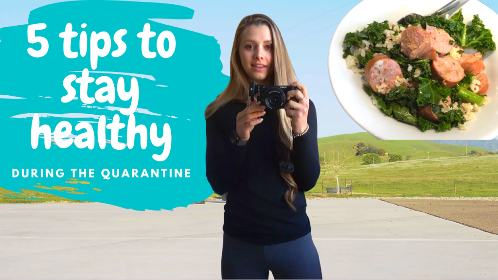 5 Tips to Stay Healthy During the Quarantine